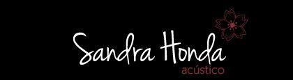 Sandra Honda Acústico